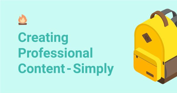 Creating Professional Content — Simply