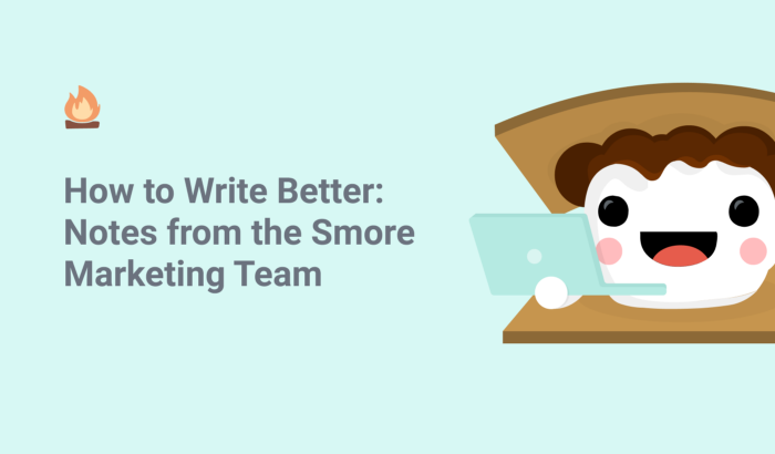 How to Write Better: Notes from the Smore Marketing Team