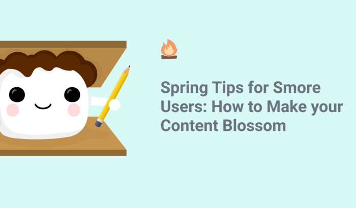 Spring Tips for Smore Users: How to Make your Content Blossom