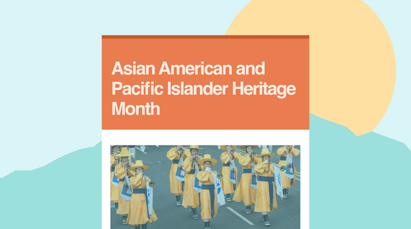 Asian American and Pacific Islander Heritage Month | Resources for Educators
