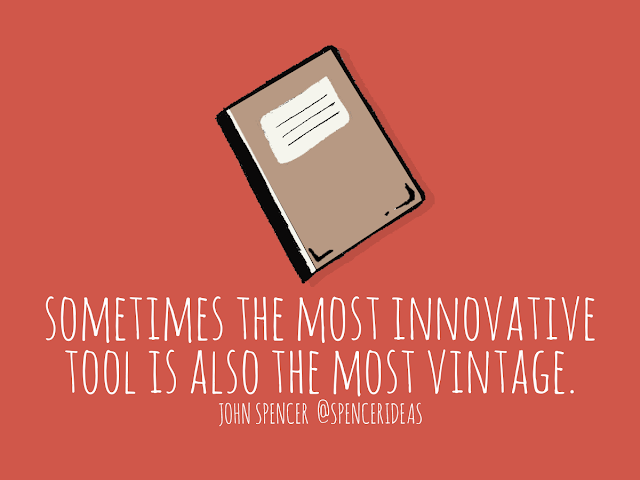 Why Vintage Tools Totally Belong in a 21st Century Classroom | John Spencer