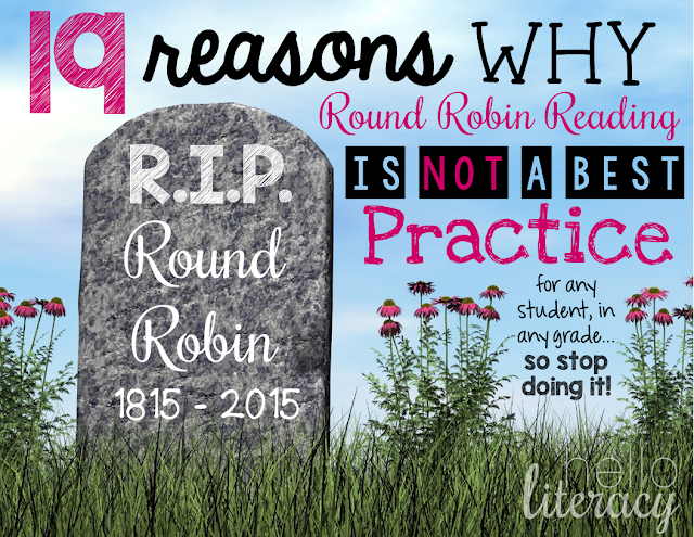 Hello Literacy: R.I.P. Round Robin: 19 Reasons Why It Is Not a Best Practice