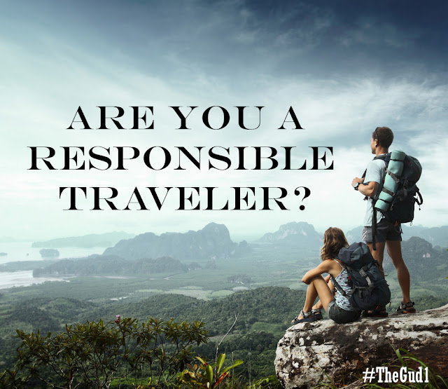 Am I a Responsible Tourist? #ResponsibleTourism | Travel ♡ The Gud1