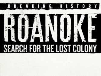 Roanoke: Search for the Lost Colony - Episodes, Video & Schedule - HISTORY.com