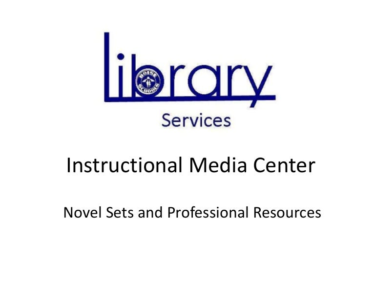 Using the Instructional Media Center