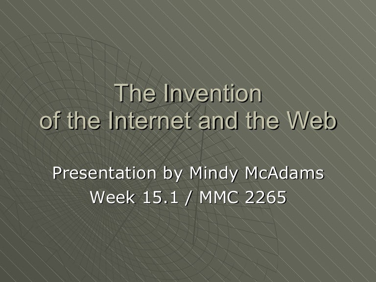 Invention of the Internet