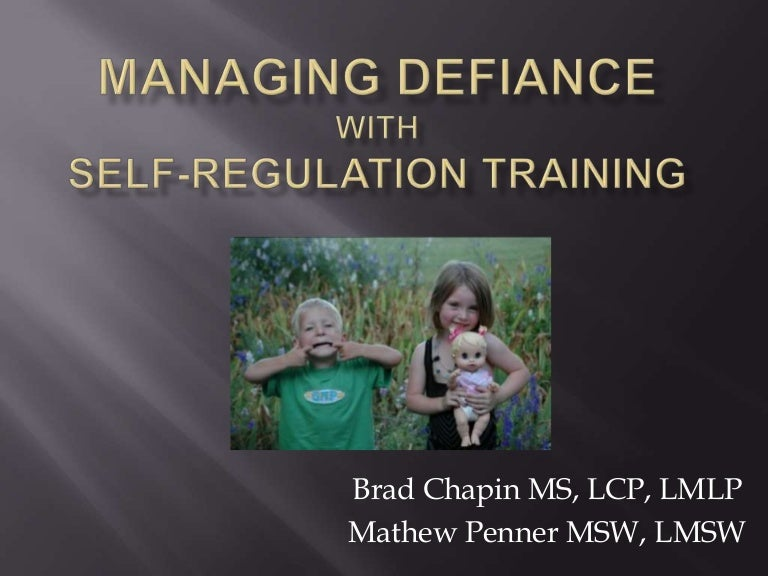 Managing Defiance with Self-regulation Training