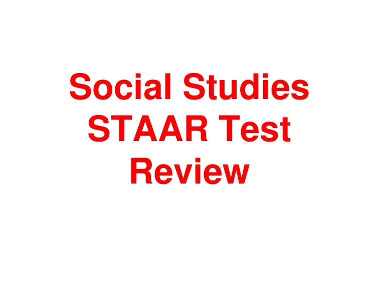 Staar review social studies 2013