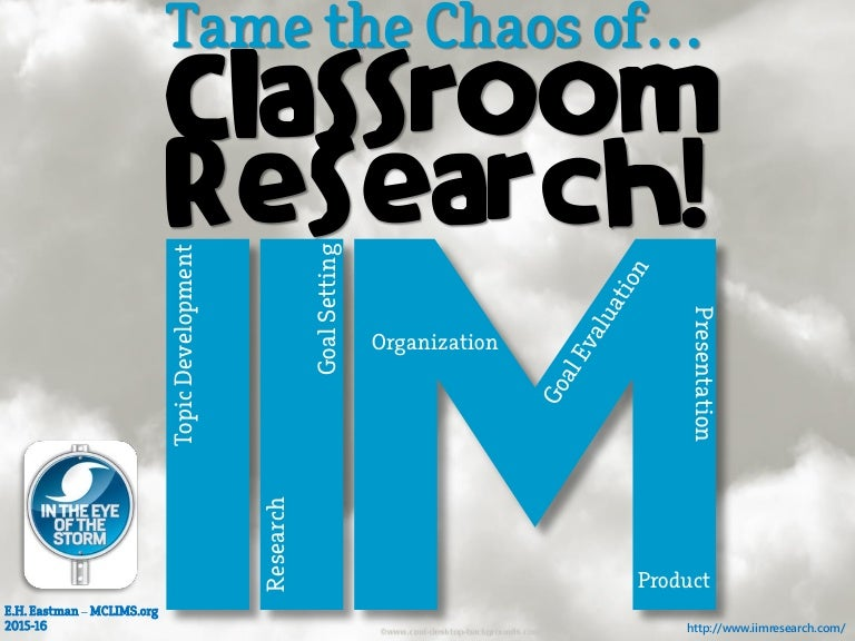 Tame Chaos of Classroom Research (IIM Update 2015-full vers.)