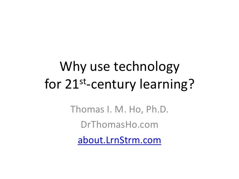 Why use technology for 21st-century learning