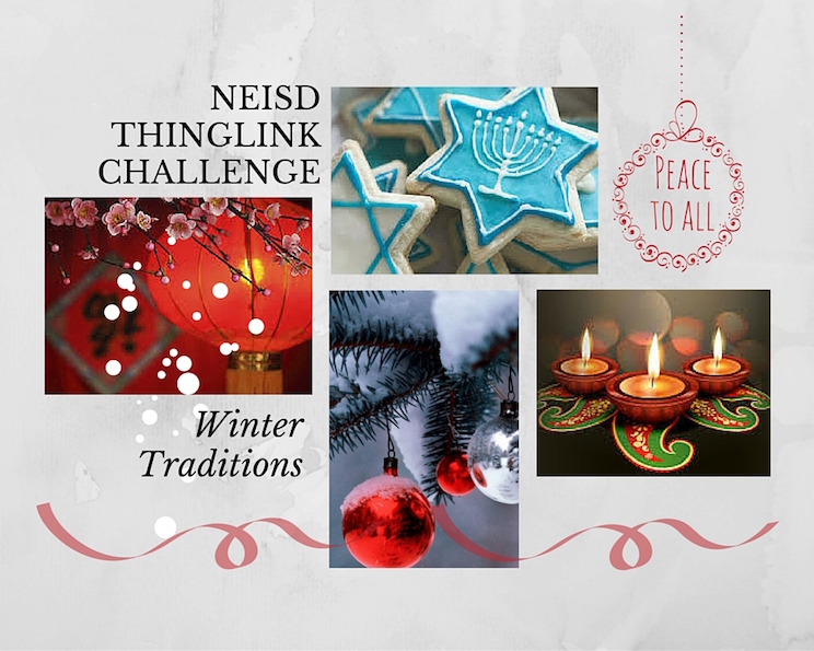 NEISD Thinglink Challenge: Winter Traditions by Laura Moore