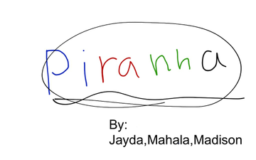 Piranha | Educreations