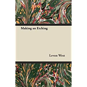 Making an Etching (9781447445906) Levon West Books