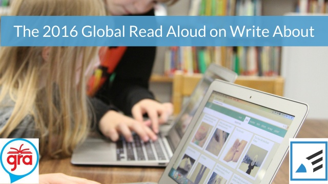 The 2016 Global Read Aloud on Write About