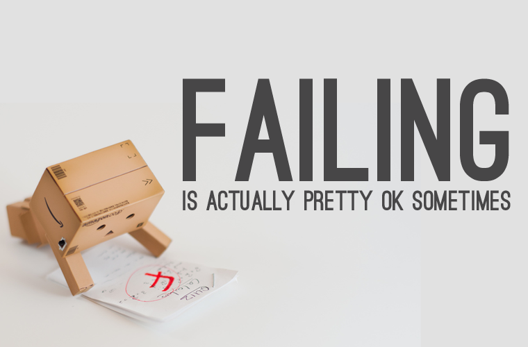 http://fightingbroke.com/wp-content/uploads/2014/08/failing-is-ok.png
