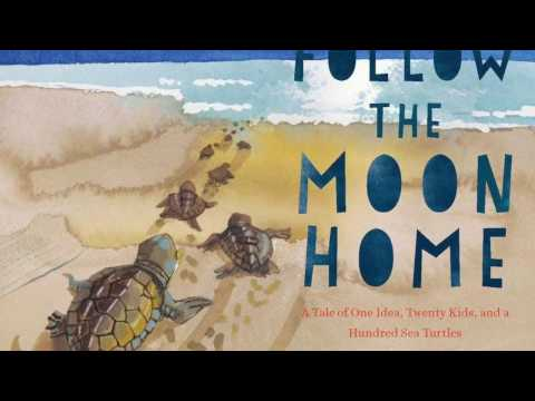 'Follow the Moon Home by Philippe Cousteau & Deborah Hopkinson | Book Trailer' on ViewPure