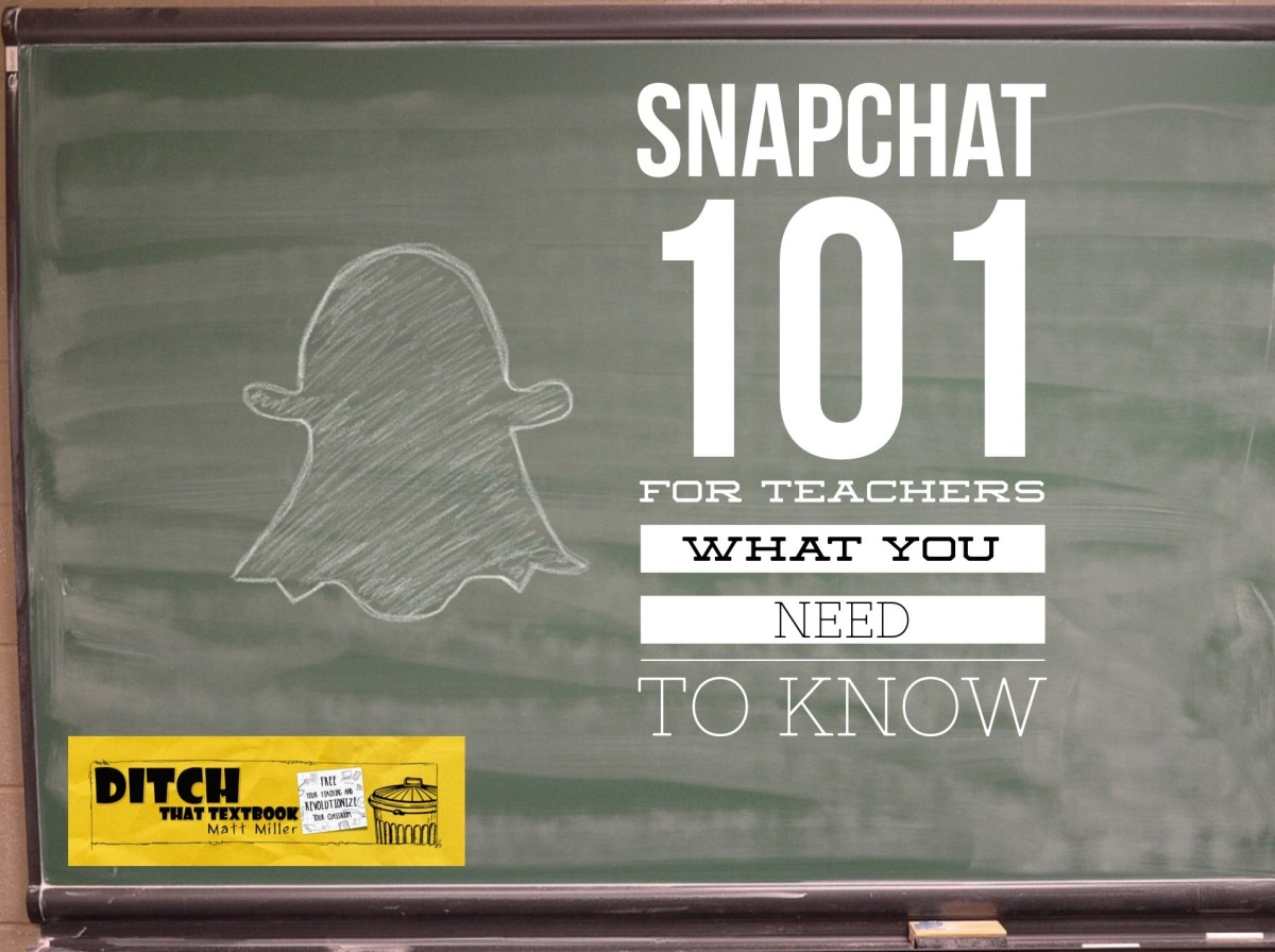 Snapchat 101 for teachers — What you need to know