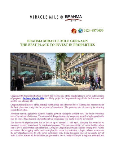 BRAHMA MIRACLE MILE GURGAONTHE BEST PLACE TO INVEST IN PROPERTIES