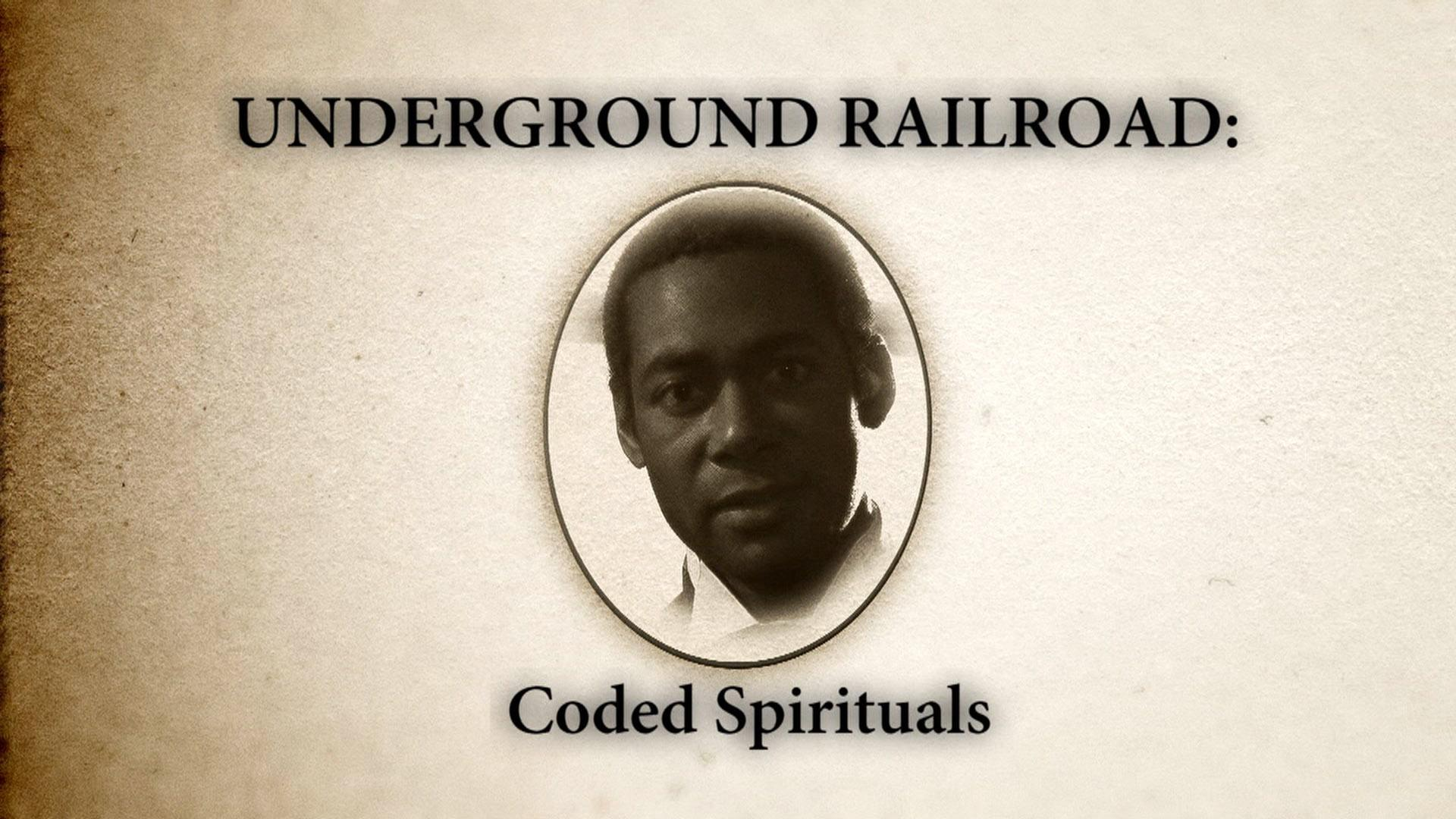 Watch Full Episodes Online of Underground Railroad: The William Still Story on PBS | Coded Spirituals
