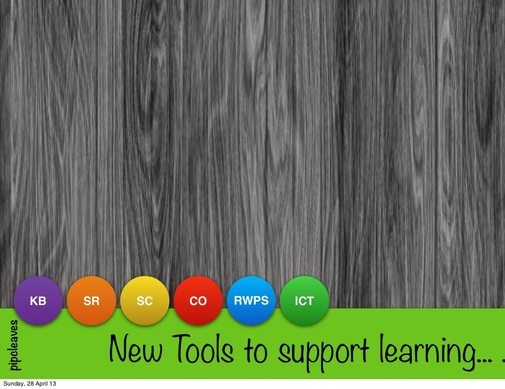 New Tools to Support 21C Learning