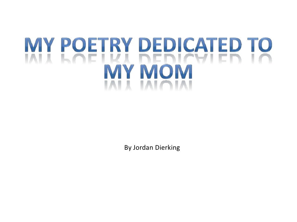 Poetry dedication