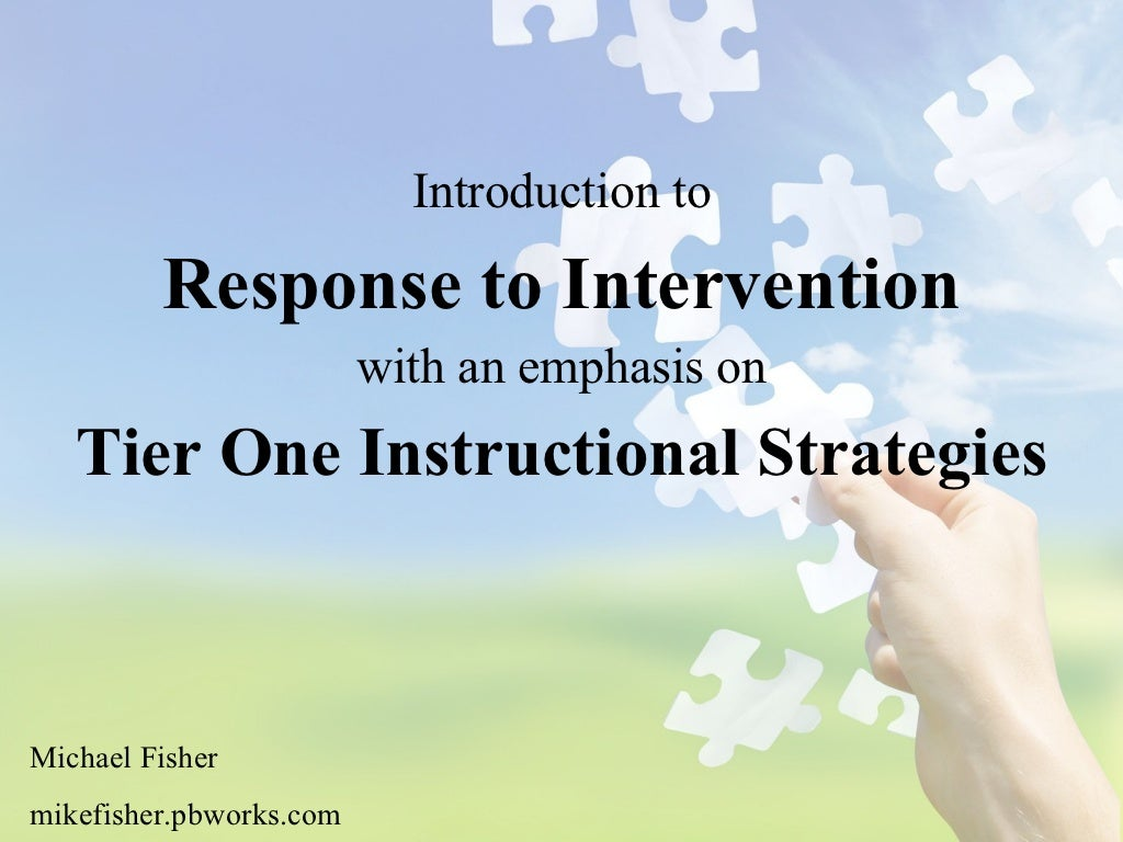 Response To Intervention - Tier One Strategies