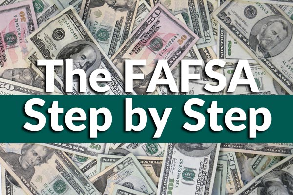 How to Fill Out the FAFSA Step by Step