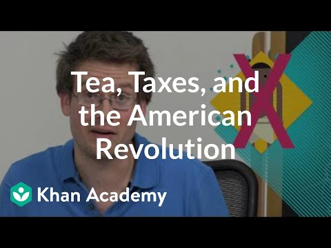 Tea, Taxes, and the American Revolution