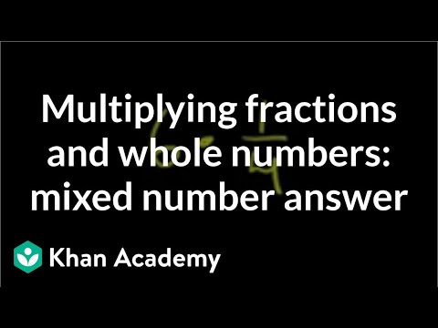 Multiplying fractions and whole numbers: mixed number answer