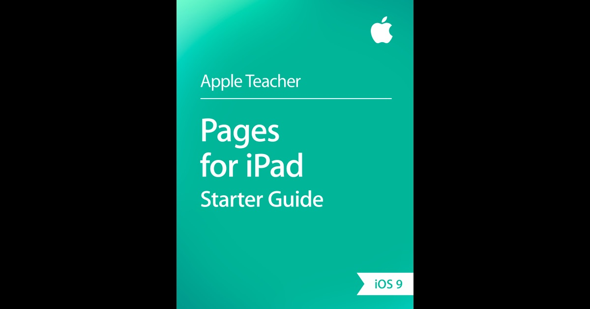 Pages for iPad Starter Guide by Apple Education on iBooks