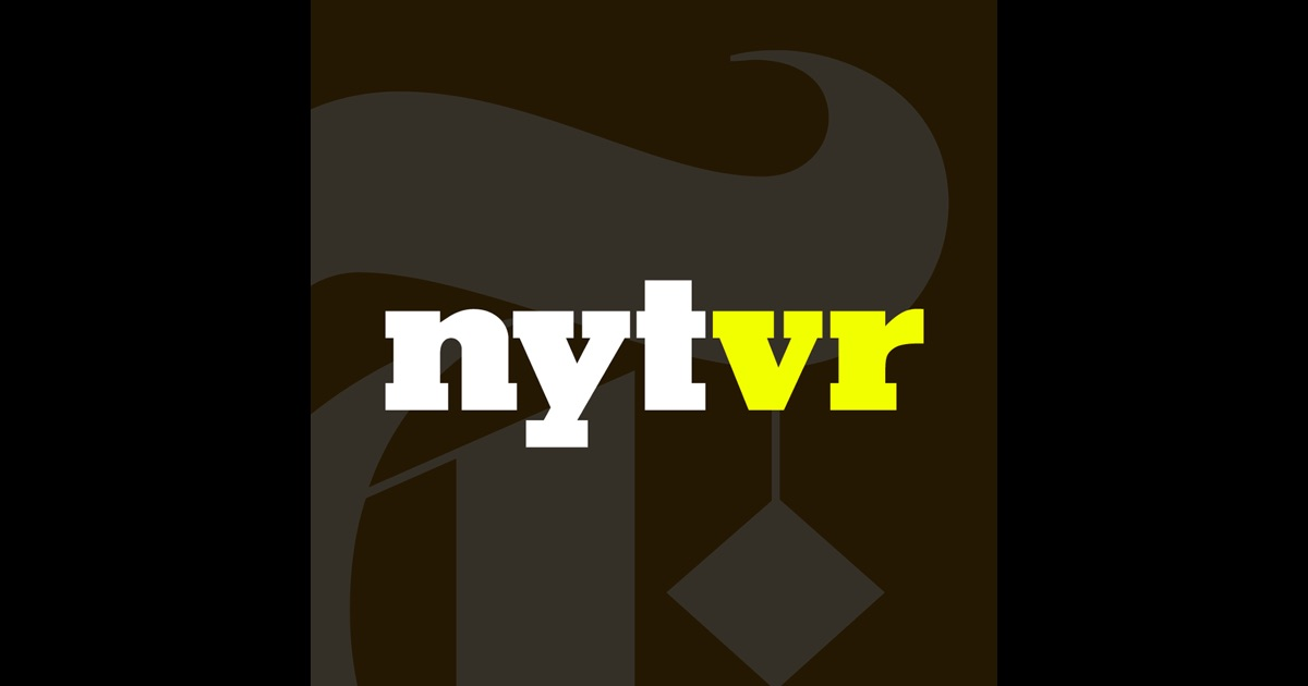 NYT VR – Virtual Reality Stories the NYTimes on the App Store