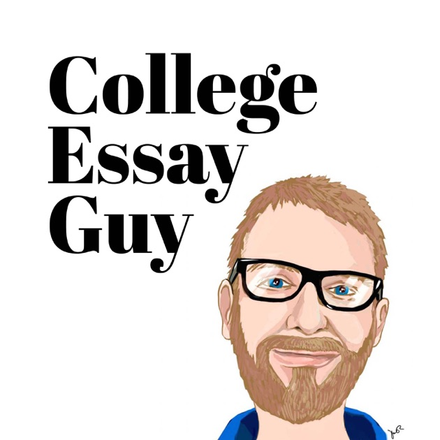 The College Essay Guy Podcast: A Practical Guide to College Admissions by Ethan Sawyer on Apple Podcasts
