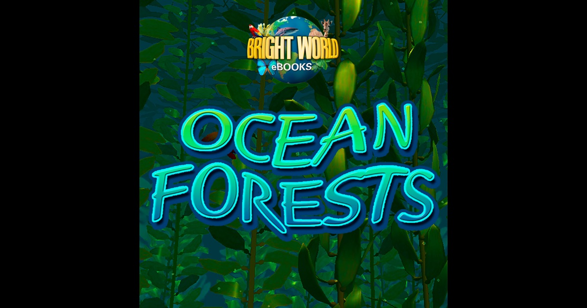 Ocean Forests on the App Store