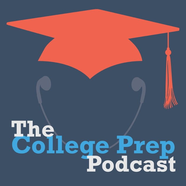 The College Prep Podcast by Megan Dorsey & Gretchen Wegner on Apple Podcasts