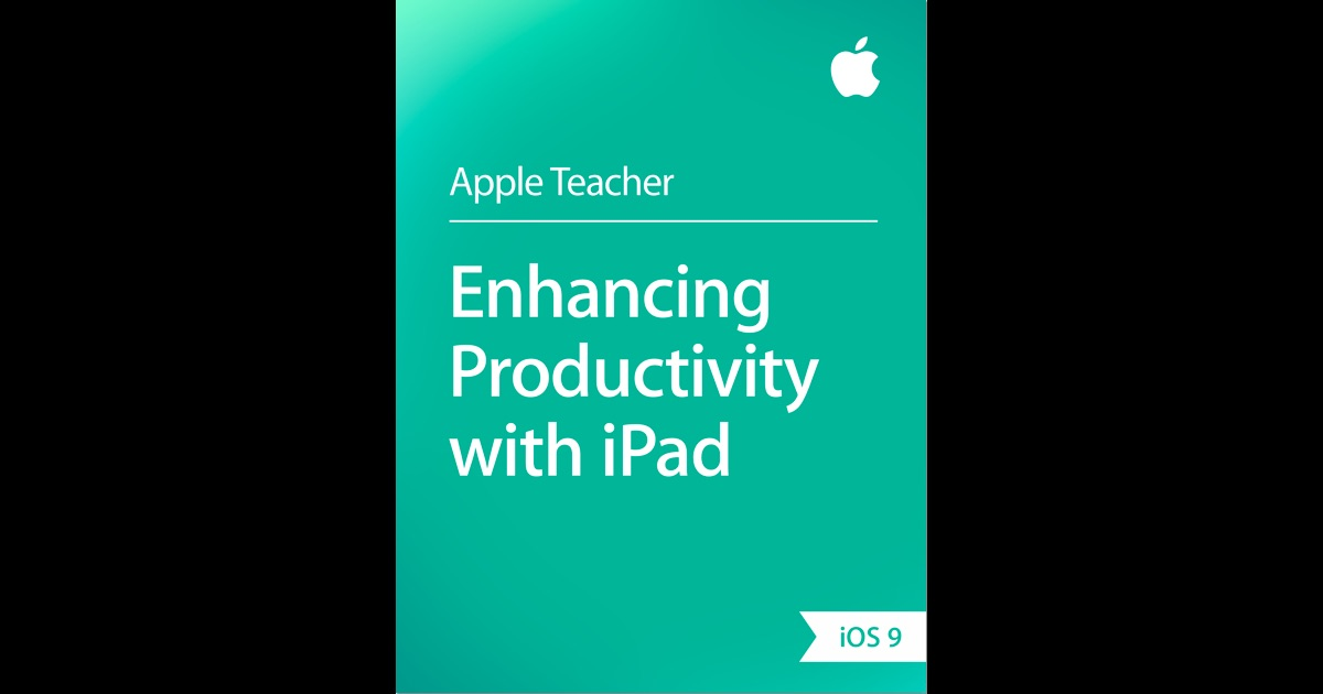 Enhancing Productivity with iPad by Apple Education on iBooks