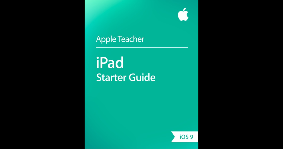 iPad Starter Guide by Apple Education on iBooks