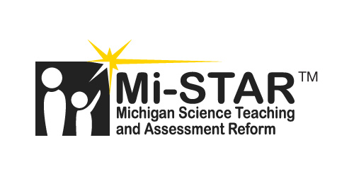 Mi-STAR | Michigan Science Teaching and Assessment Reform