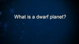 Curiosity: What is a dwarf planet? : Video : Discovery Channel