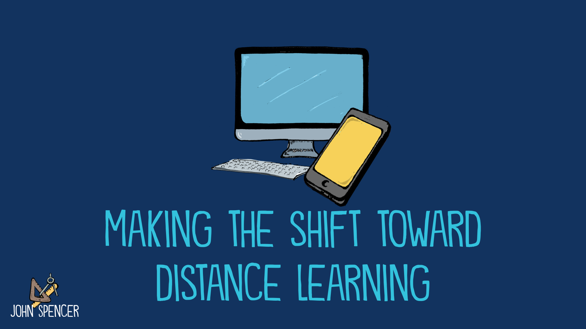 7 Big Ideas as You Shift Toward Online Teaching
