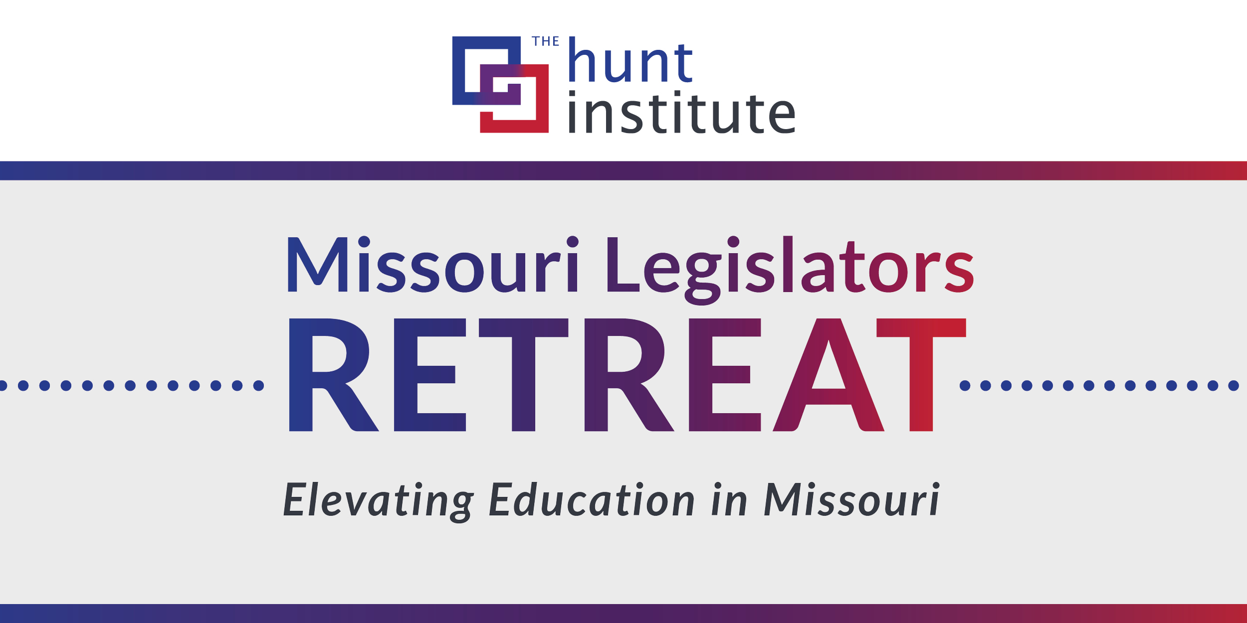 Missouri Legislators Convene with State and National Education Experts to Discuss Timely Education Policies - The Hunt Institute