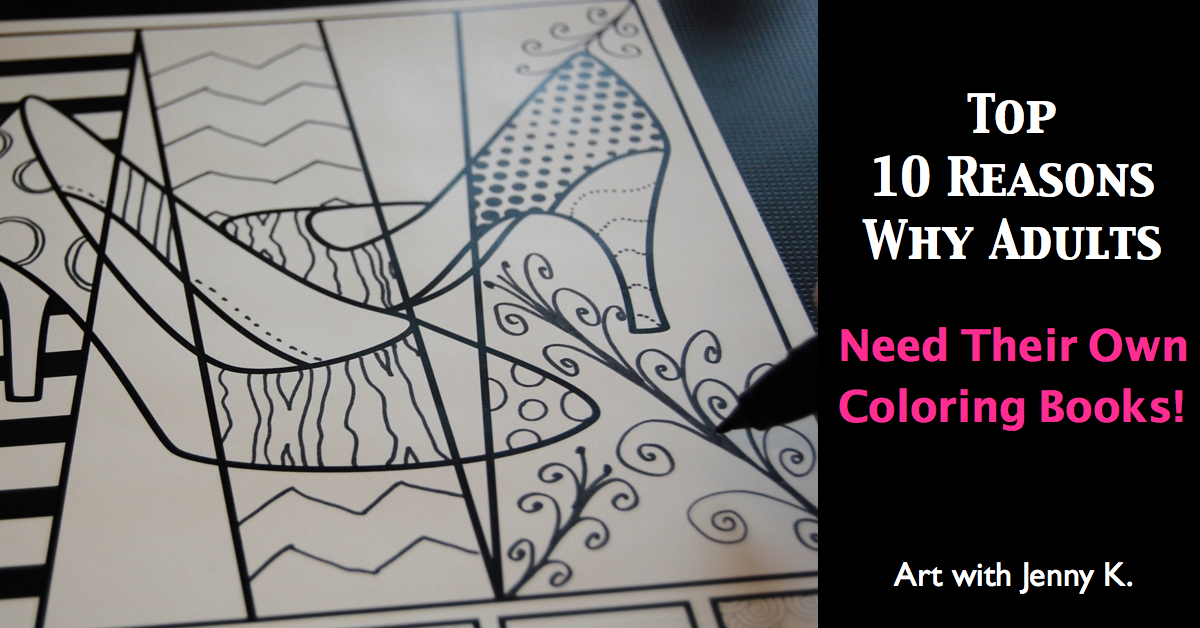Top 10 Reasons why adults need their own adult coloring books!