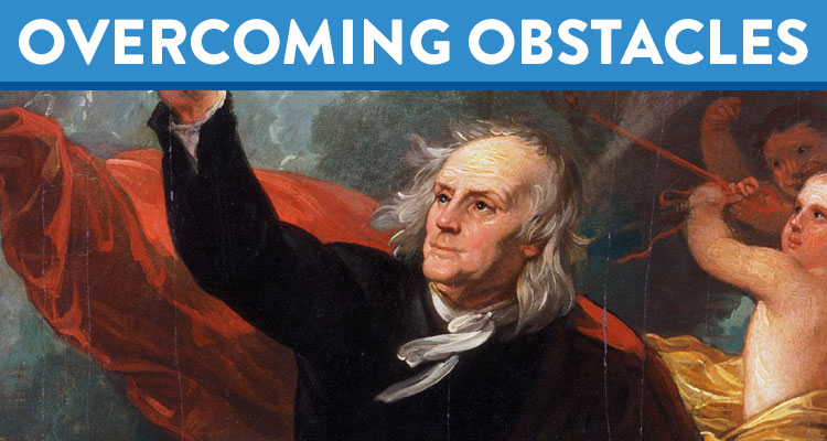 Overcoming Obstacles: Ben Franklin's 13 Virtues Worth Learning - K12 - Learning Liftoff - Free Parenting, Education, and Homeschooling Resources
