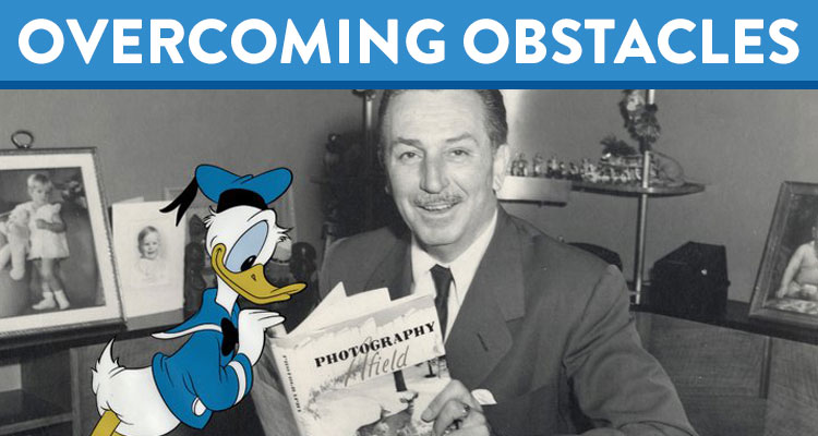 Overcoming Obstacles: Hard Work and Persistence Paid Off For Walt Disney - K12 - Learning Liftoff - Free Parenting, Education, and Homeschooling Resources