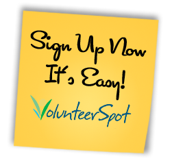 Please Sign Up on VolunteerSpot Today!
