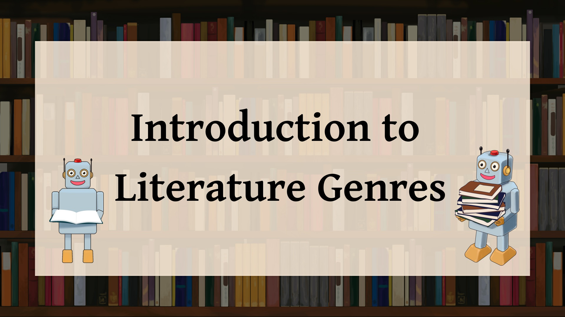Intro to Genres