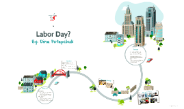 What is Labor Day?