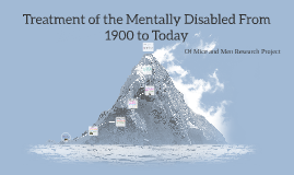 Treatment of the Mentally Disabled From 1900 to today
