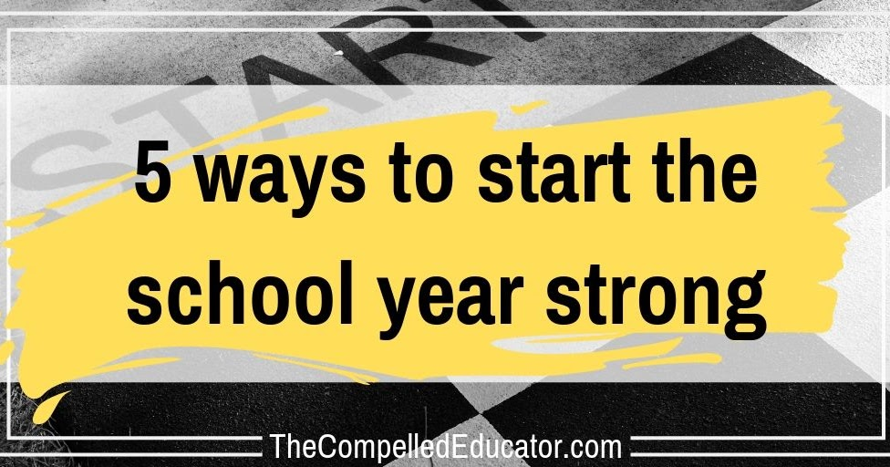 5 ways to start the school year strong