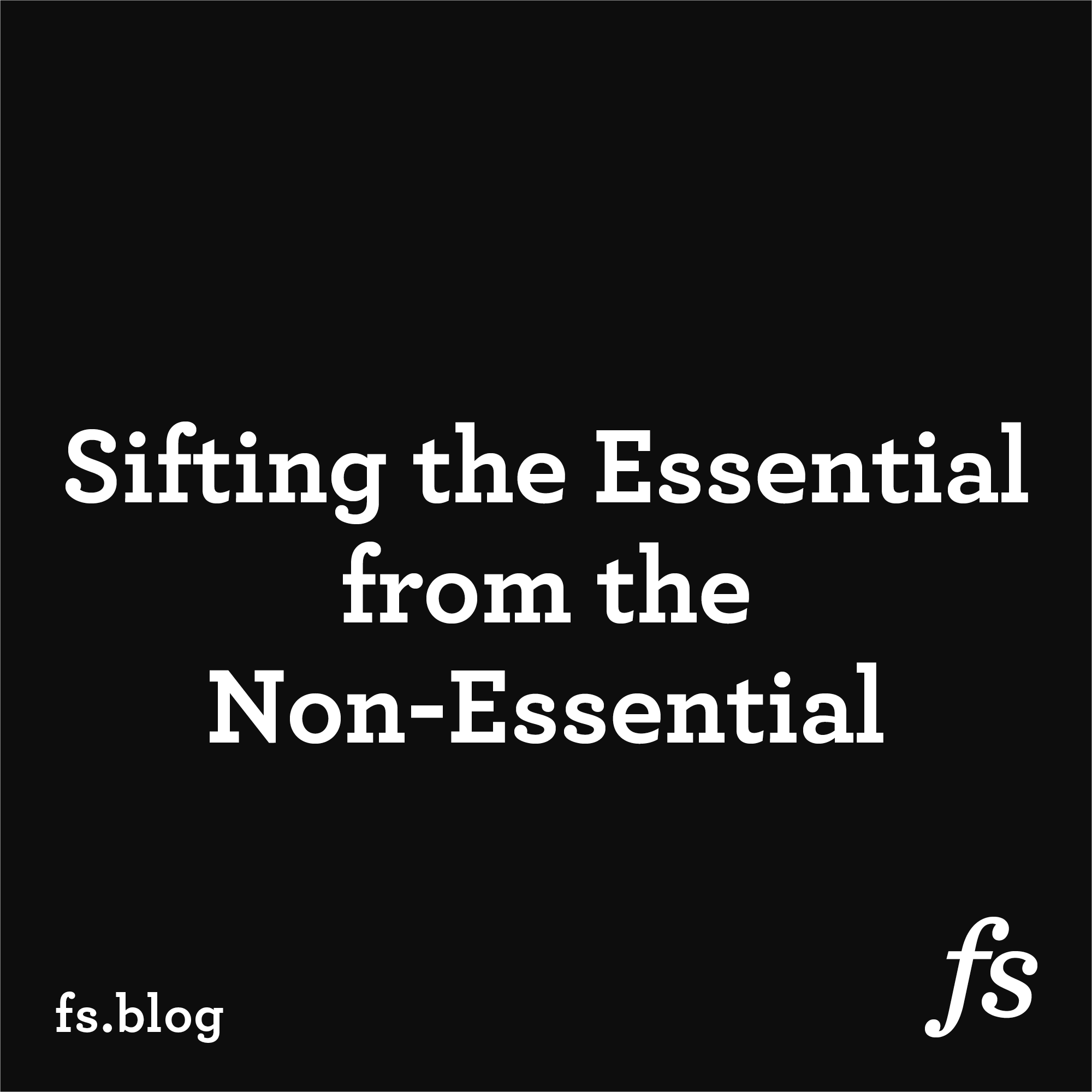 Albert Einstein on Sifting the Essential from the Non-Essential