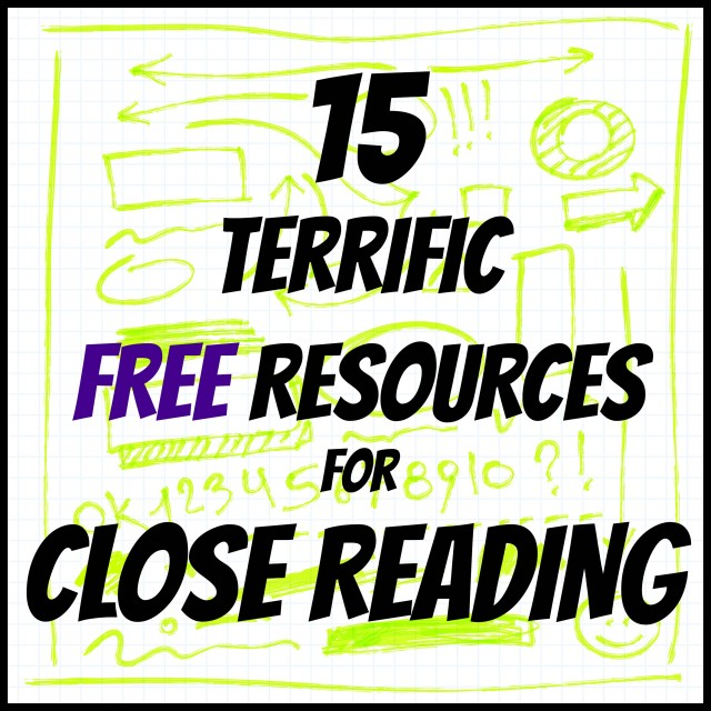15 terrific resources for close reading